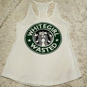 Tops - White girl wasted tank.